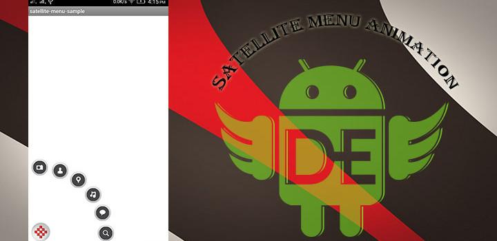 Android satellite menu Animation.