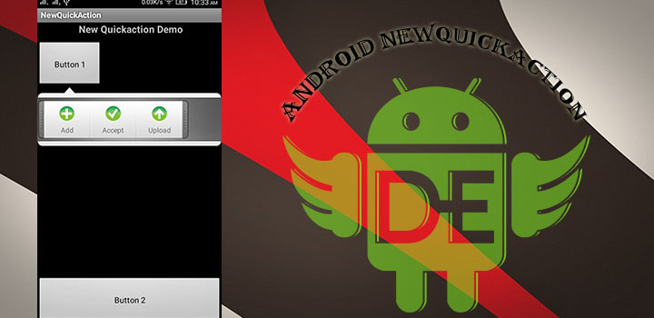 Android New Quick Action Animation.